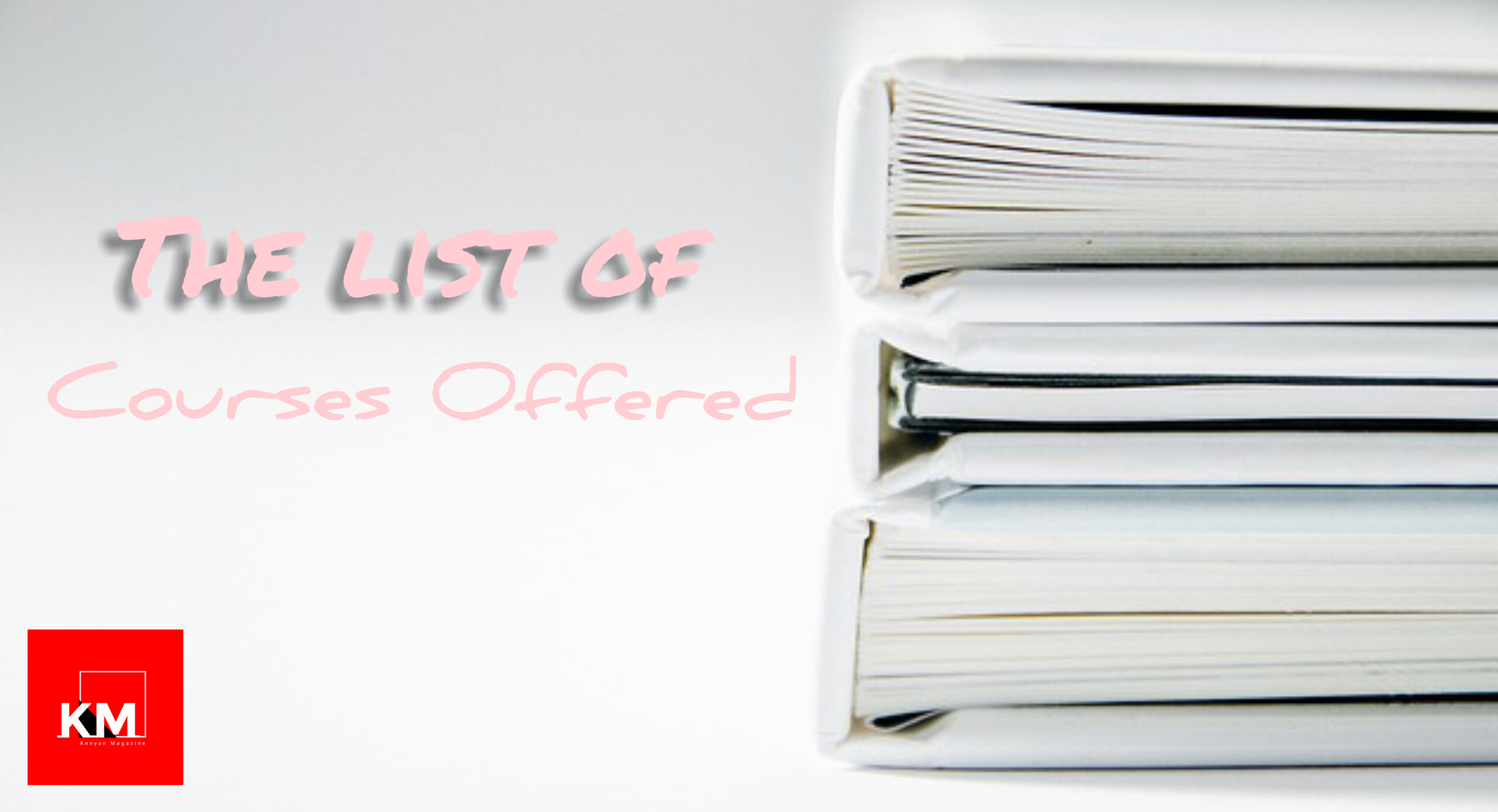 List of Courses Offered