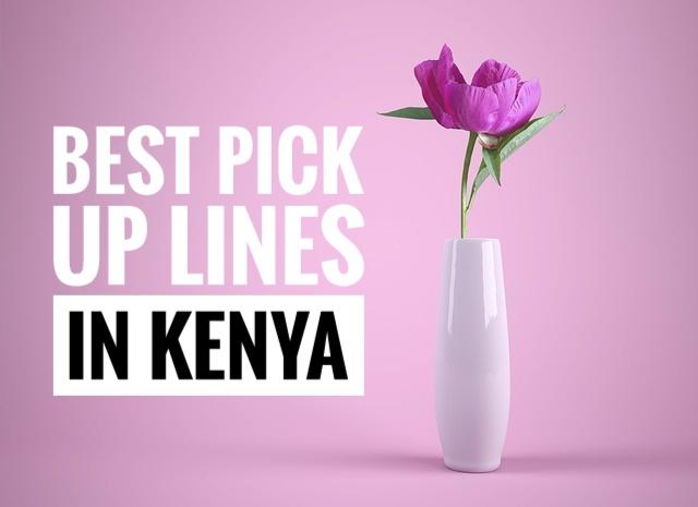 Pick up lines in Kenya