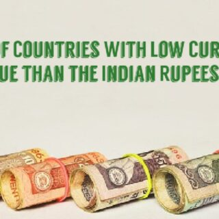 Countries With The Lowest Currency Value Than Rupees