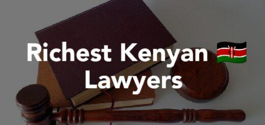 Richest Lawyers In Kenya