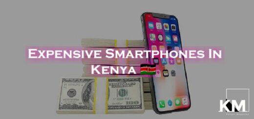Most Expensive Phones In Kenya